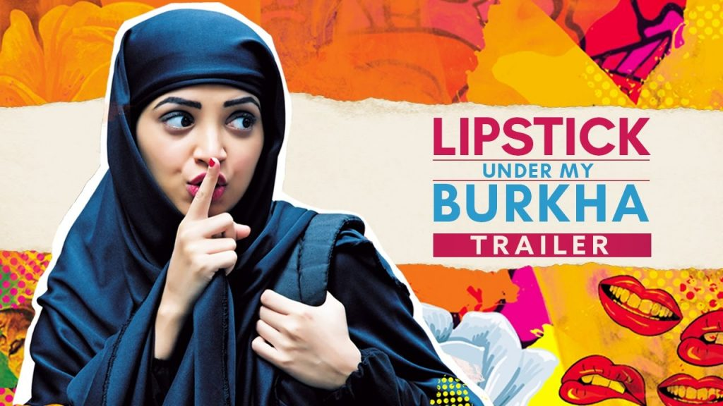 Lipstick Under My Burkha-Bold film on feminism